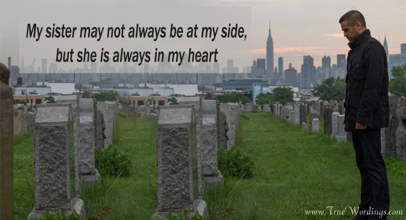 Loss of a Sister Quotes and Sayings, Miss You Sister Death