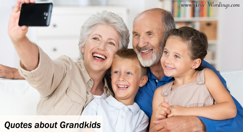 Quotes about Grandkids