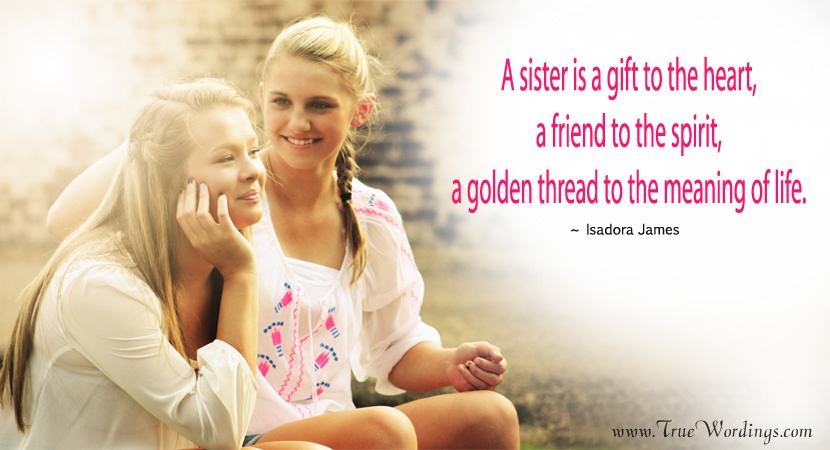 Feeling Proud Sister Quotes from Loving Brother & Sister