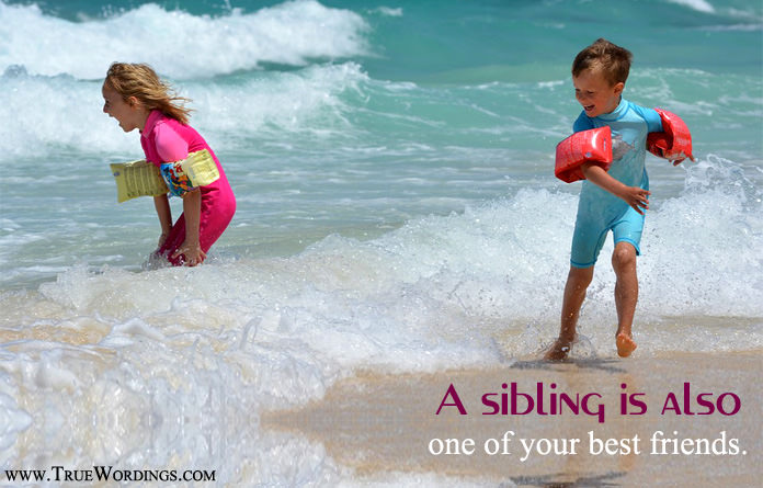 sibling is your best friend