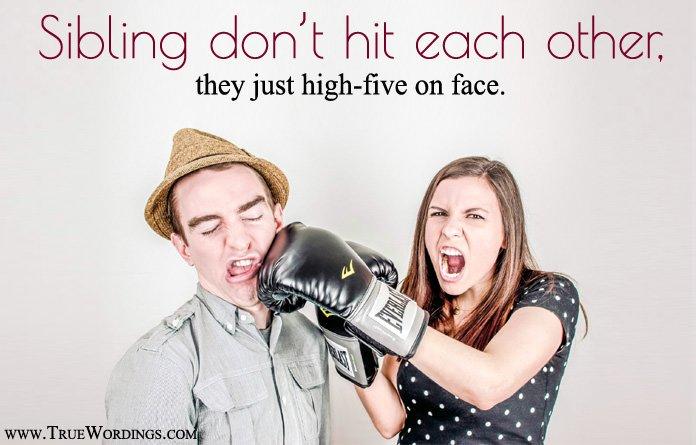 siblings funny sayings