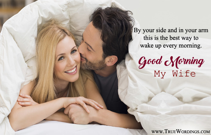 romantic good morning quotes for wife, my love images for better halfromantic good morning sayings for wife