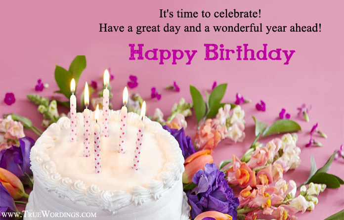 Happy Birthday Wishes Year Ahead ~ General happy birthday images wishes messages for anyone