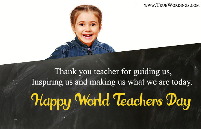 Happy World Teachers Day Quotes