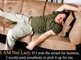 I am not Lazy Quotes