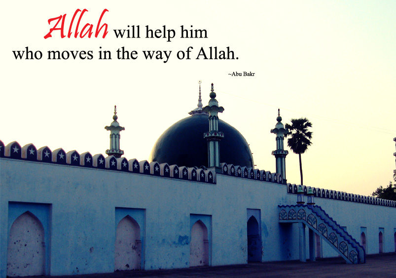 Allah will help him who moves in the way of Allah