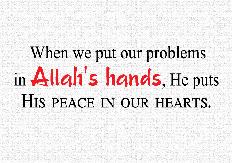 Allah's Hands and Problem Quotes