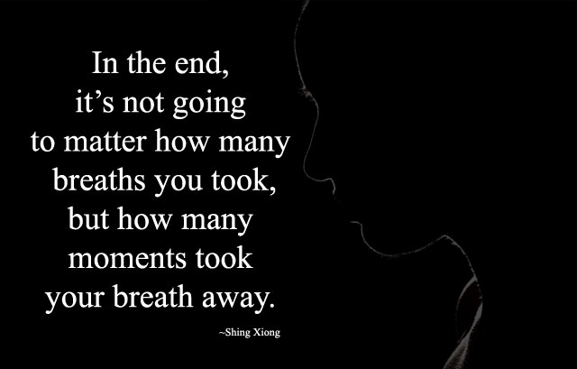 How many moments took your breath away