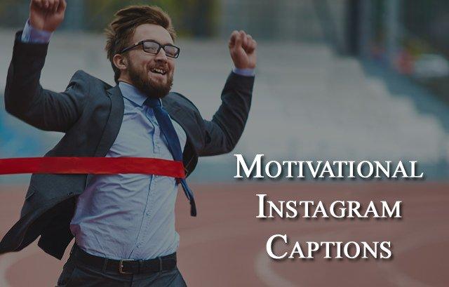 Instagram Captions Motivational