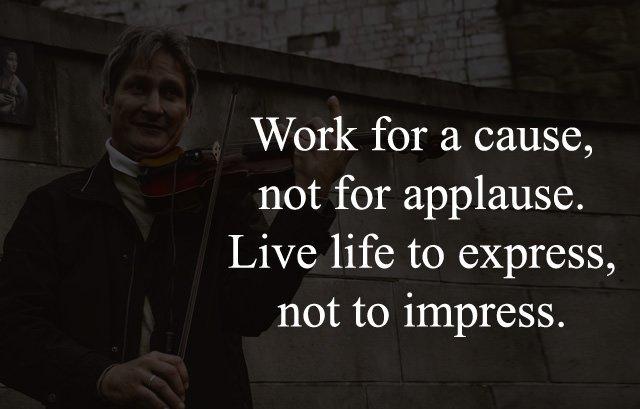 Life life to express not to impress