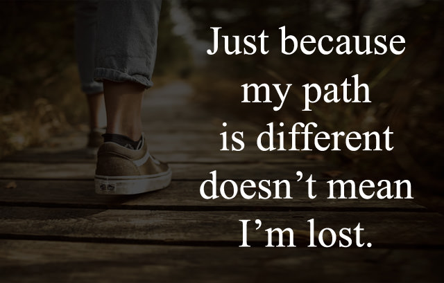 My Path is Different
