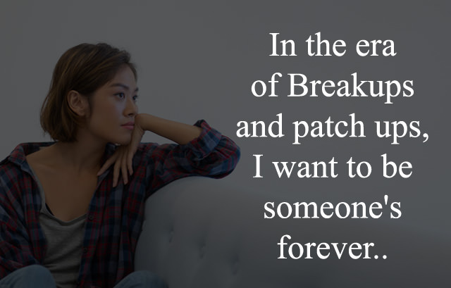Status about Breakup and Patch ups