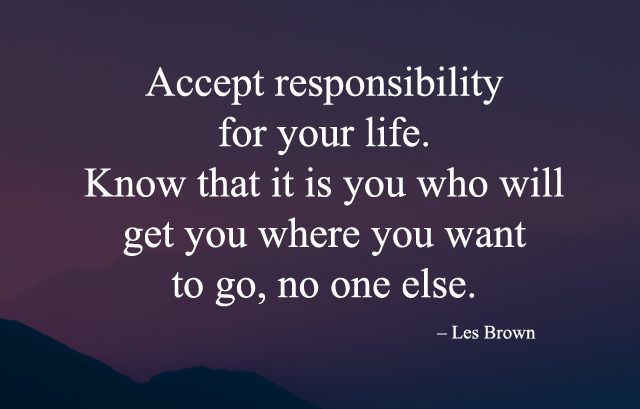 Tag Lines Quotes about Accept Responsibility